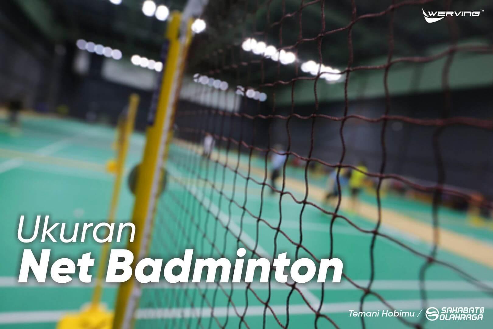Ukuran Net Badminton